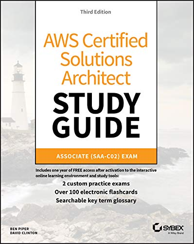 AWS Certified Solutions Architect Study Guide: Associate SAA-C02 Exam (Aws Certified Solutions Architect Official: Associate Exam) (English Edition)