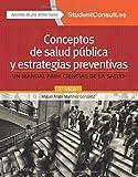 Conceptos de salud pública y estrategias preventivas. Student...