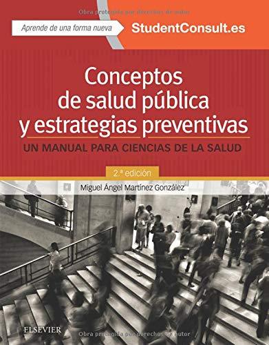 Conceptos de salud pública y estrategias preventivas.