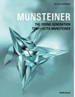Munsteiner: The Young Generation