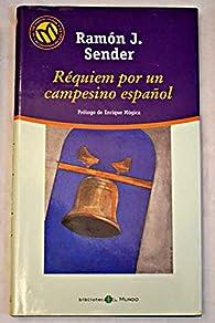Réquiem por un campesino español par Ramón J. Sender