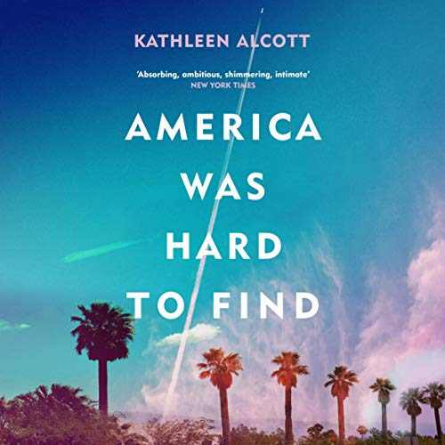 America Was Hard to Find cover art