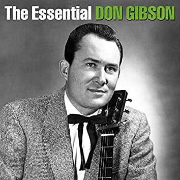 The Essential Don Gibson