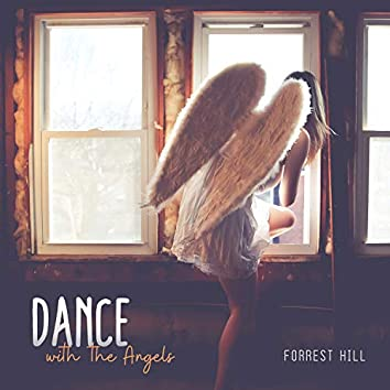 Dance with the Angels
