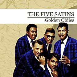 Golden Oldies [The Five Satins [Import USA]
