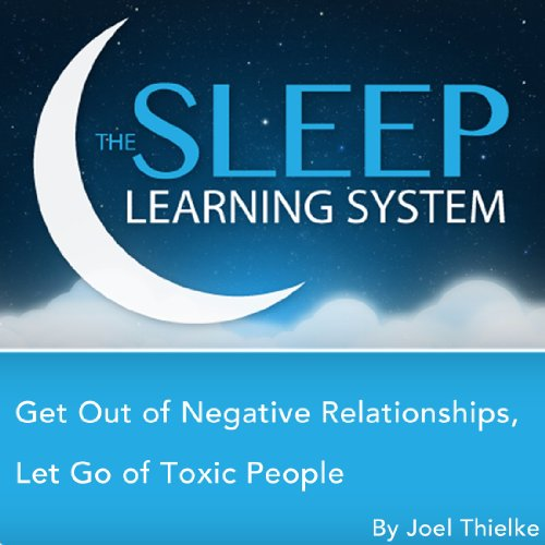 Get Out of Negative Relationships audiobook cover art