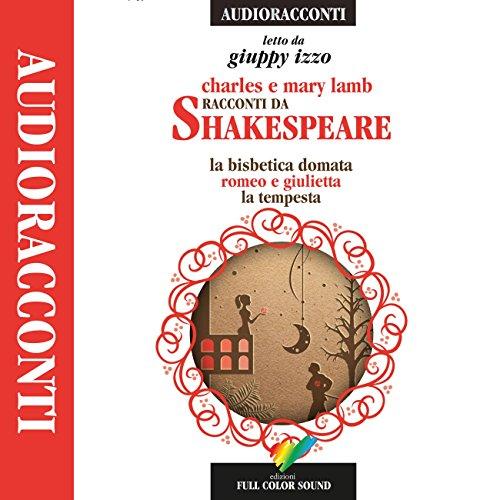 Racconti da Shakespeare: La bisbetica domata / Romeo e Giulietta / La tempesta  By  cover art