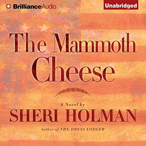 The Mammoth Cheese audiobook cover art
