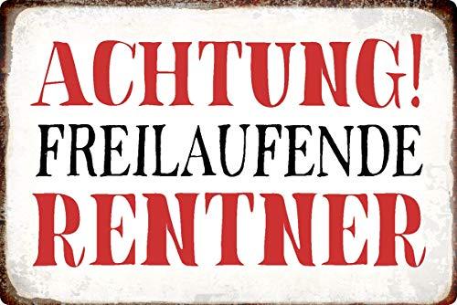 Blechschild 20x30cm gewölbt Achtung frei laufende Rentner Spruch Deko Geschenk Schild