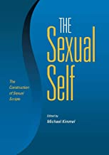 The Sexual Self: The Construction of Sexual Scripts