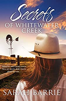 Secrets Of Whitewater Creek by [Sarah Barrie]