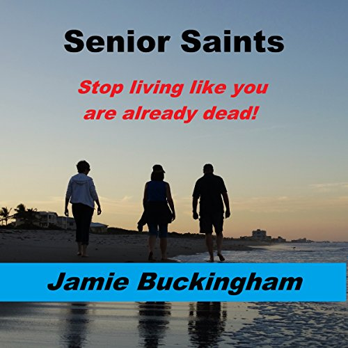 Senior Saints audiobook cover art