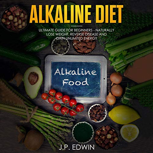 Alkaline Diet: Ultimate Guide for Beginners audiobook cover art