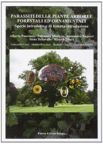 Parassiti delle piante arboree forestali ed ornamentali. Specie introdotte e di temuta introduzione