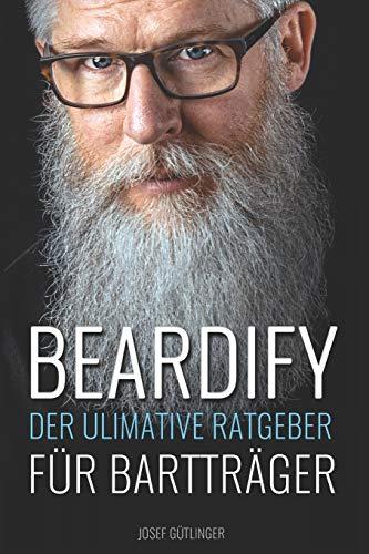 Beardify - Der ultimative Ratgeber für Bartträger