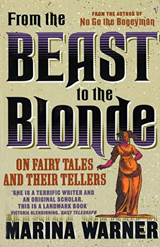 From The Beast To The Blonde: On Fairy Tales and Their Tellers (English Edition)