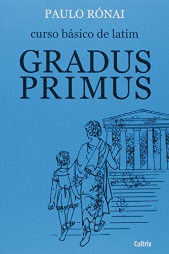 Curso Básico de Latim: Gradus Primus
