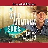 Wild Montana Skies: Montana Rescue, Book 1 - Susan May Warren