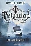 Belgariad - Die Gefährten: Roman (Belgariad-Saga, Band 1)