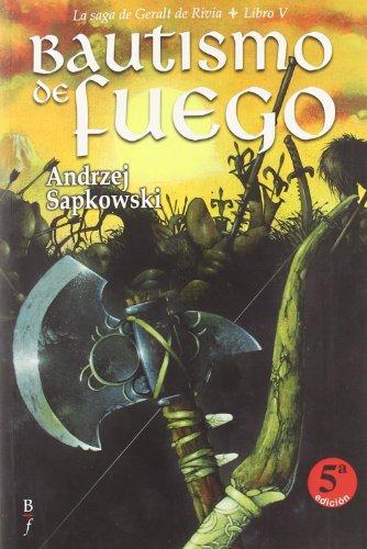 Bautismo De Fuego V 5ヲ Ed Geralt (Bibliópolis Fantástica)