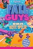 Fall Guys: hoe word je de beste speler : onofficiële gids