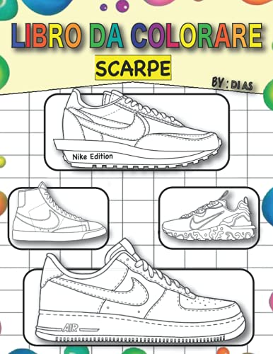 Scarpe Libro da colorare: colorazione +50 modelli di scarpe Nike per bambini e adulti