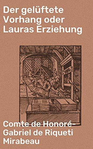 Der gelüftete Vorhang oder Lauras Erziehung