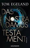 Tom Egeland: Das Nostradamus Testament