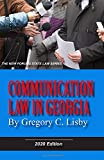 Communication Law in Georgia, 2020 Edition