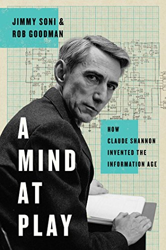 Preisvergleich Produktbild A Mind at Play: How Claude Shannon Invented the Information Age