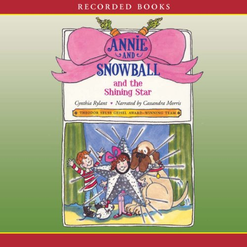 Annie and Snowball and the Shining Star audiobook cover art