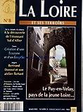 LOIRE ET SES TERROIRS (LA) [No 8] du 01/07/1993 - LE PUY-EN-VELAY - PAYS DE LA JEUNE LOIRE - A LA DECOUVERTE DE L'ETONNANT VAL D'ALLIER - DE LA CISTUDE A LA DATURA - FOREZ - CREATION D'UNE ECOZONE ET D'UN ECOPOLE - ANGERS - BERTRAND DONNOT ET SON ATELIER FLOTTANT - TOURAINE - UN VIN D'HISTOIRE - LE NOBLE JOUE - SUR L'EAU ENTRE CHINON ET SAUMUR - LES PETITS POISSONS BLANCS DES PECHES DE L'ETE