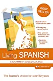Living Spanish: A Grammar-Based Course