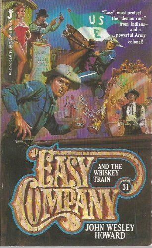 Easy Company and the Whiskey Train, No 31