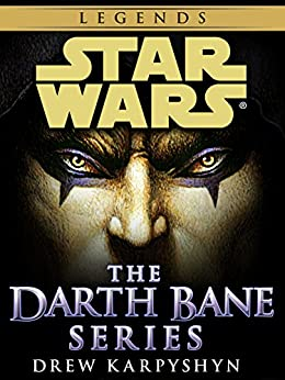 Darth Bane: Star Wars Legends 3-Book Bundle: Path of Destruction, Rule of Two, Dynasty of Evil (Star Wars: Darth Bane Trilogy - Legends) by [Drew Karpyshyn]