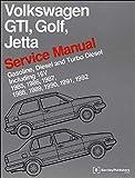 Volkswagen GTI, Golf, Jetta Service Manual 1985-1992: Gasoline, Diesel, and Turbo Diesel, Including 16V