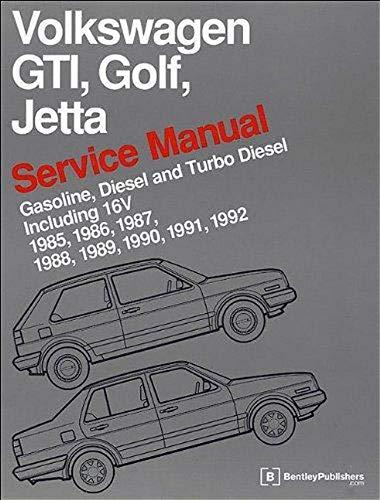Volkswagen GTI, Golf, Jetta Service Manual: 1985, 1986, 1987, 1988, 1989, 1990, 1991, 1992, 1992