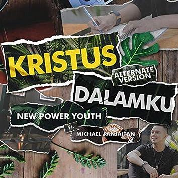 Kristus Dalamku (feat. Michael Panjaitan) [Alternate Version]