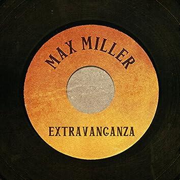 Max Miller Extravaganza