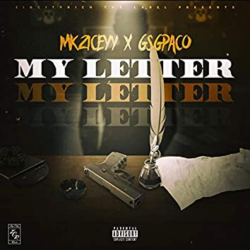 My Letter (feat. GSG Paco)