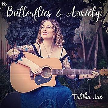 Butterflies & Anxiety