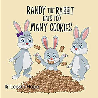 Randy the Rabbit Eats Too Many Cookies cover art