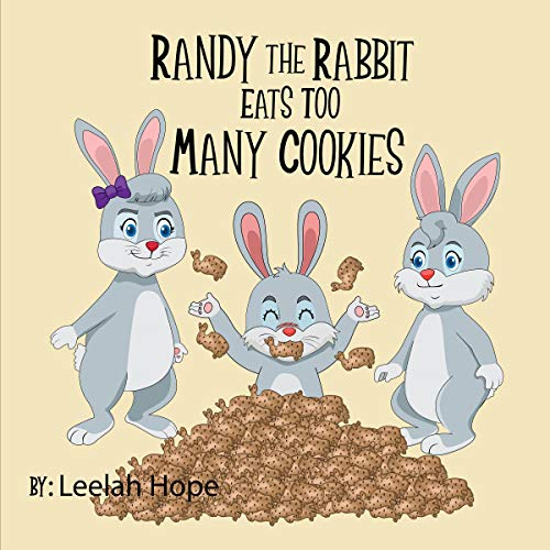 Randy the Rabbit Eats Too Many Cookies audiobook cover art