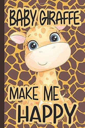 Baby Giraffe Make Me Happy: Adult & Kids Blank Lined Notebook for Giraffe Lover