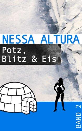 Potz, Blitz & Eis (Wintergeschichten von Nessa Altura 2)