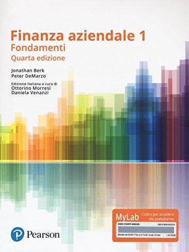 Finanza aziendale. Vol. 1. Ediz. Mylab. Con Contenuto digitale per download e accesso on line (Vol.)