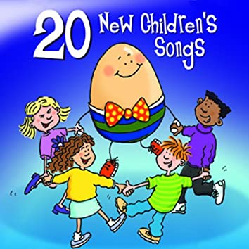20 New Children's Songs
