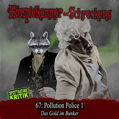 Page de couverture de Pollution-Police 1 - Das Gold im Bunker