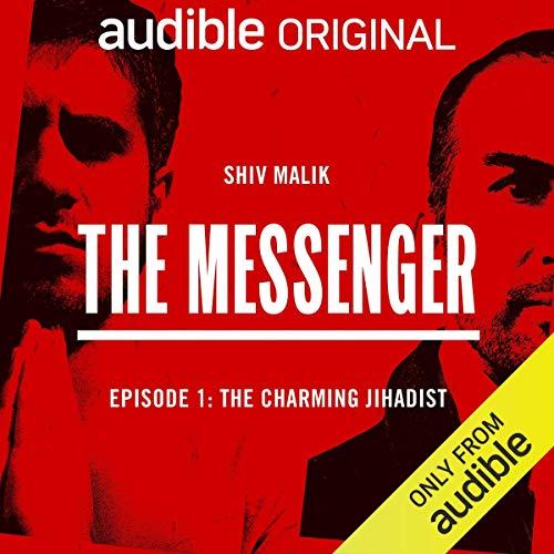 Episode 1: The Charming Jihadist