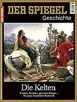 Die Kelten: SPIEGEL GESCHICHTE